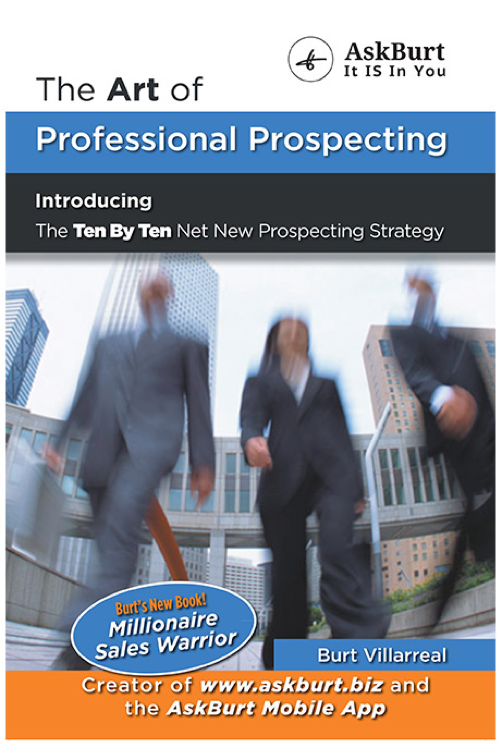 The Art of Professional Prospecting by Burt Villarreal